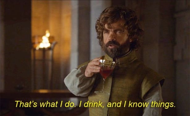 tyrion-drink-know-things-0
